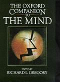 The Oxford Companion to the Mind: R.L. Gregory, Editor
