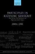 Participles in Rigvedic Sanskrit: The Syntax and Semantics of Adjectival Verb Forms