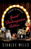 Great Shakespeare Actors: Burbage to Branagh
