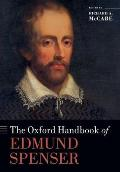 The Oxford Handbook of Edmund Spenser (Oxford Handbooks)