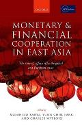 Monetary and Financial Cooperation in East Asia: The State of Affairs After the Global and European Crises