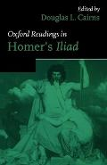 Oxford Readings In Homers Iliad