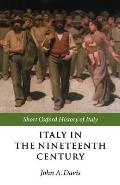 Italy in Nineteenth Century 1796-1900 (00 Edition)