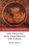 The Twelfth and Thirteenth Centuries: 1066-c.1280