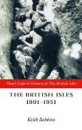 The British Isles 1901-1951
