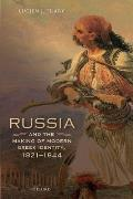 Russia and the Making of Modern Greek Identity, 1821-1844 (Oxford Studies in Modern European History)