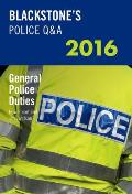 Blackstone's Police Q&A: General Police Duties 2016