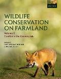 Wildlife Conservation on Farmland Volume 2: Conflict in the Countryside