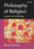 Philosophy of Religion: A Guide and Anthology