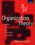 Organization Theory Modern Symbolic & Postmodern Perspectives
