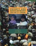 Poverty and Development: Into the 21st Century