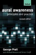 Aural Awareness: Principles and Practice