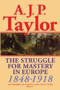 Struggle for Mastery in Europe, 1848-1918 (54 Edition)