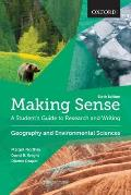 Making Sense In Geography & Environmental Sciences A Students Guide To Research & Writing