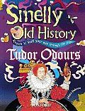 Smelly Old History Tudor Odour