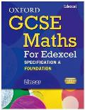 Oxford Gcse Maths for Edexcel: Specification a Student Book Foundation (E-G)