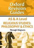 As and a Level Religious Studies: Philosophy and Ethics Through Diagrams