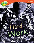 Oxford Reading Tree: Level 13: Treetops Non-Fiction: Hard Work