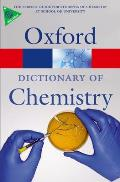 Oxford Dictionary of Chemistry (Oxford Dictionary of Chemistry)