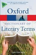 The Oxford Dictionary of Literary Terms (Oxford Dictionary of Literary Terms)