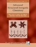 International Union of Crystallography Texts on Crystallogra #10: Advanced Structural Inorganic Chemistry