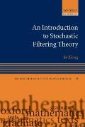 Oxford Graduate Texts in Mathematics #18: An Introduction to Stochastic Filtering Theory