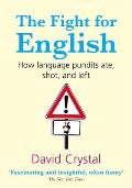 Fight for English How Language Pundits Ate Shot & Left