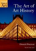 The Art of Art History: A Critical Anthology (Oxford History of Art) Cover