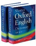 Shorter Oxford English Dictionary on Historical Principles 6th Edition 2 Volumes