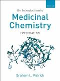 Introduction To Medicinal Chemistry (4TH 09 - Old Edition)