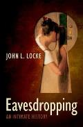 Eavesdropping An Intimate History