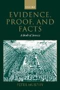 Evidence, Proof, and Facts: A Book of Sources