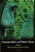 Language Rights & Political Theory