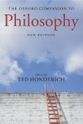 Oxford Companion To Philosophy 2nd Edition