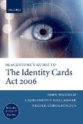 Blackstone's Guide to the Identity Cards ACT 2006 (Blackstone's Guide)