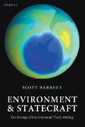 Environment and Statecraft : Strategy of Environmental Treaty-making (03 Edition)