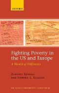 Fighting Poverty in the US and Europe: A World of Difference