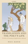 Translation & The Poets Life The Ethics
