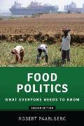 Food Politics: What Everyone Needs to Know (What Everyone Needs to Know)