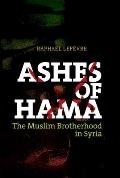 Ashes of Hama: The Muslim Brotherhood in Syria