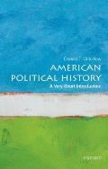 American Political History: A Very Short Introduction (Very Short Introductions) by Donald Critchlow