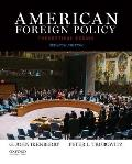 American Foreign Policy: Theoretical.... (7TH 15 Edition)