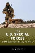 The Us Special Forces: What Everyone Needs to Know(r) (What Everyone Needs to Know)