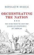 Orchestrating the Nation