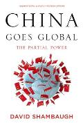 China Goes Global: the Partial Power (14 Edition)