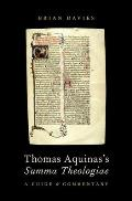 Thomas Aquinas's Summa Theologiae: A Guide and Commentary
