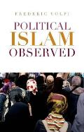 Political Islam Observed
