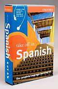 Oxford Take Off in Spanish: The Complete Language-Learning Kit with CDROM and CD (Audio) (Take Off In...)