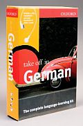 Oxford Take Off in German The Complete Language Learning Kit With CDROM & 4 CDs