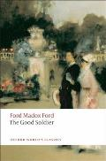 The Good Soldier: A Tale of Passion (Oxford World's Classics) Cover